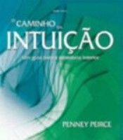 CAMINHO DA INTUICAO, O - 1