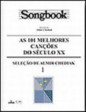 SONGBOOK - AS 101 MELHORES CANCOES DO SECULO XX - VOL. 1