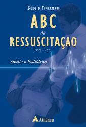 ABC DA RESSUSCITACAO - ADULTO E PEDIATRICO - 1