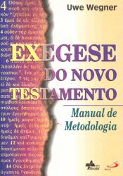 EXEGESE DO NOVO TESTAMENTO - MANUAL DE METODOLOGIA
