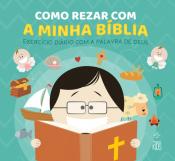 COMO REZAR COM A MINHA BÍBLIA
