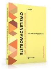 ELETROMAGNETISMO PARA ENGENHARIA - ESTÁTICA E QUASE ESTÁTICA