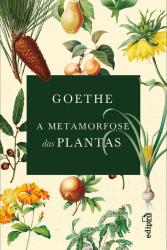 METAMORFOSE DAS PLANTAS, A