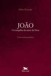 JOÃO - O EVANGELHO DO AMOR DE DEUS