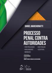 PROCESSO PENAL CONTRA AUTORIDADES