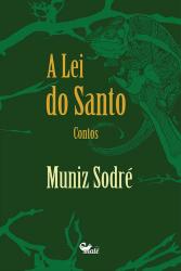 LEI DO SANTO, A