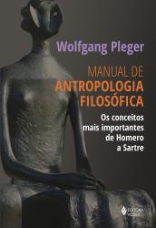 MANUAL DE ANTROPOLOGIA FILOSÓFICA