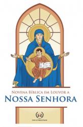 NOVENA BÍBLICA EM LOUVOR A NOSSA SENHORA