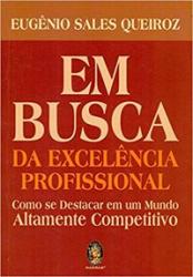 EM BUSCA DA EXCELÊNCIA PROFISSIONAL