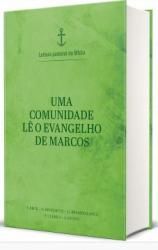 UMA COMUNIDADE LÊ O EVANGELHO DE MARCOS