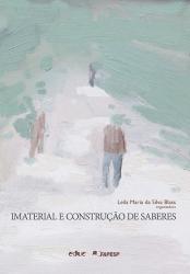 IMATERIAL E CONSTRUÇÃO DE SABERES