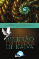 RELIGIÃO EM TEMPOS DE RAIVA