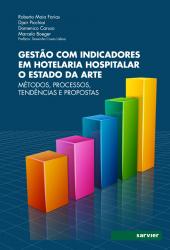 GESTÃO COM INDICADORES EM HOTELARIA HOSPITALAR O ESTADO DA ARTE
