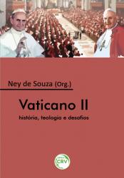 VATICANO II - HISTÓRIA TEOLOGIA E DESAFIOS