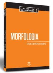 MORFOLOGIA - LINGUÍSTICA PARA O ENSINO SUPERIOR 1