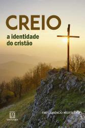 CREIO - A IDENTIDADE DO CRISTO