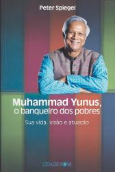 MUHAMMAD YUNUS - O BANQUETE DOS POBRES