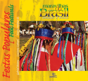 MARAVILHAS DO BRASIL - FESTAS POPULARES