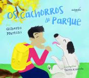 CACHORROS DO PARQUE, OS