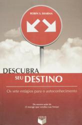 DESCUBRA SEU DESTINO - OS SETE ESTAGIOS PARA...