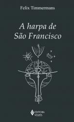 HARPA DE SÃO FRANCISCO, A