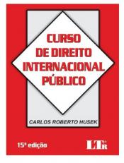 CURSO DE DIREITO INTERNACIONAL PÚBLICO - 15º EDIÇÃO