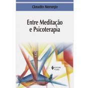 ENTRE MEDITAÇÃO E PSICOTERAPIA