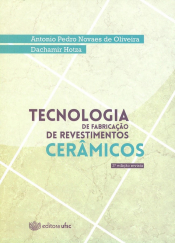 TECNOLOGIA DE FABRICAÇÃO DE REVESTIMENTOS CERÂMICOS