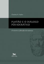 PLATÃO E O DIÁLOGO PÓS-SOCRÁTICO