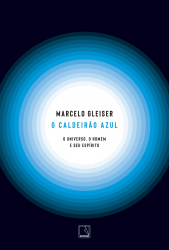 O CALDEIRÃO AZUL: O UNIVERSO, O HOMEM E SEU ESPÍRITO