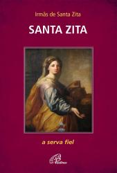 SANTA ZITA - A SERVA FIEL