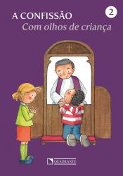 COM OLHOS DE CRIANÇA - CONFISSÃO, A - 2