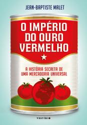 O IMPÉRIO DO OURO VERMELHO