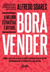 BORA VENDER - A MELHOR ESTRATÉGIA É ATITUDE