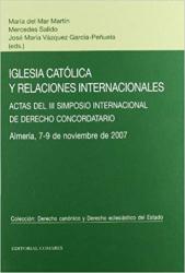 IGLESIA CATÓLICA Y RELACIONES INTERNACIONALES