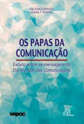 PAPAS DA COMUNICAÇÃO