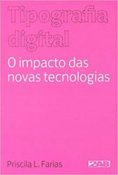 TIPOGRAFIA DIGITAL - O IMPACTO DAS NOVAS TECNOLOGIAS