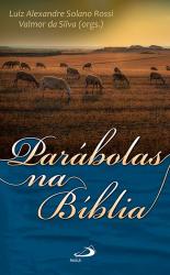 PARÁBOLAS NA BÍBLIA ROSSI, LUIZ ALEXANDRE SOLANO