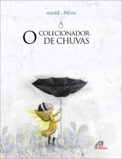 O COLECIONADOR DE CHUVAS
