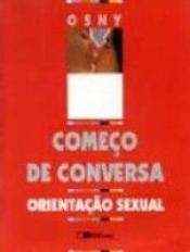 COMECO DE CONVERSA - ORIENTACAO SEXUAL - 1ª