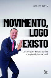 MOVIMENTO, LOGO EXISTO - DE CARREGADOR DE CAIXA DE SOM. A EMPRESARIO INTERNACIONAL.