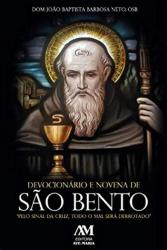 DEVOCIONÁRIO E NOVENA DE SÃO BENTO