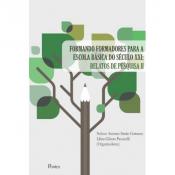 FORMANDO FORMADORES PARA A ESCOLA BÁSICA DO SÉCULO XXI: RELATOS DE PESQUISA II
