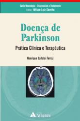 DOENCA DE PARKINSON - PRATICA E CLINICA TERAPEUTICA - SERIE NEUROLOGIA - DI - 1