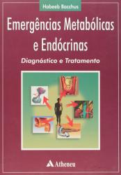 EMERGENCIAS METABOLICAS E ENDOCRINAS :DIAGNOSTICO E TRATAMENTO - 1