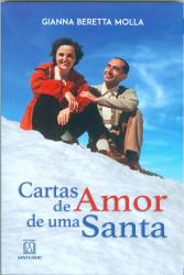 CARTAS DE AMOR DE UMA SANTA - DE GIANNA BERETTA MOLLA..