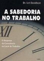 SABEDORIA NO TRABALHO (A)