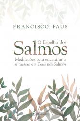 ESPELHO DOS SALMOS, O