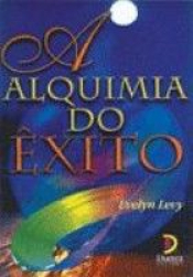 ALQUIMIA DO EXITO, A - 1