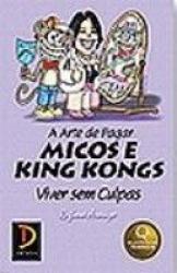 ARTE DE PAGAR MICOS E KING KONGS, A - 1